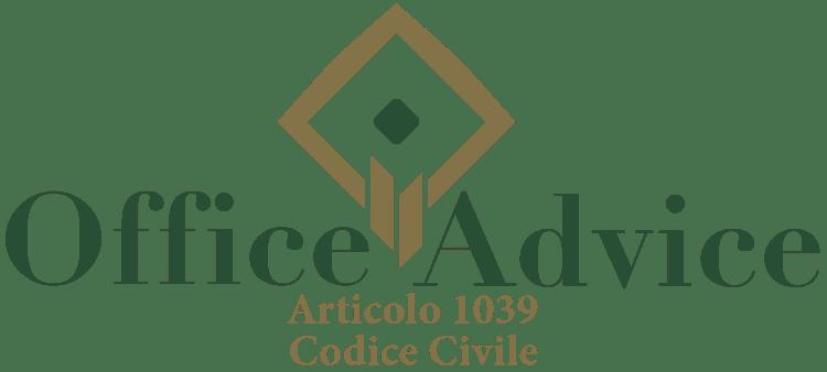Articolo 1039 - Codice Civile