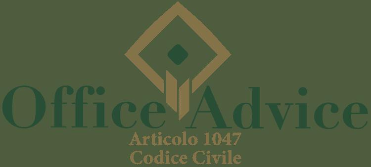 Articolo 1047 - Codice Civile