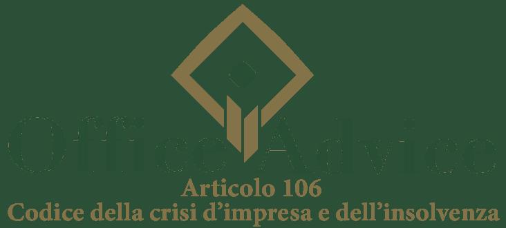 Art. 106 - Codice della crisi d'impresa e dell'insolvenza