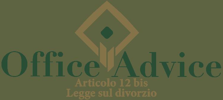 Articolo 12 bis - Legge sul divorzio