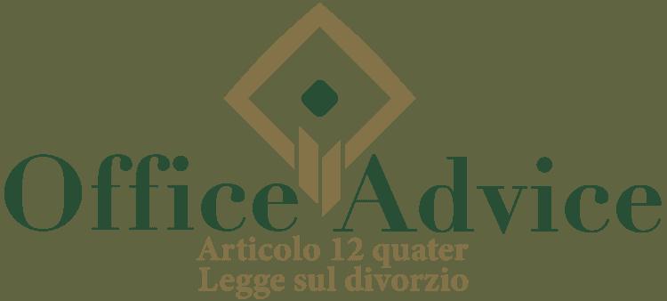 Articolo 12 quater - Legge sul divorzio