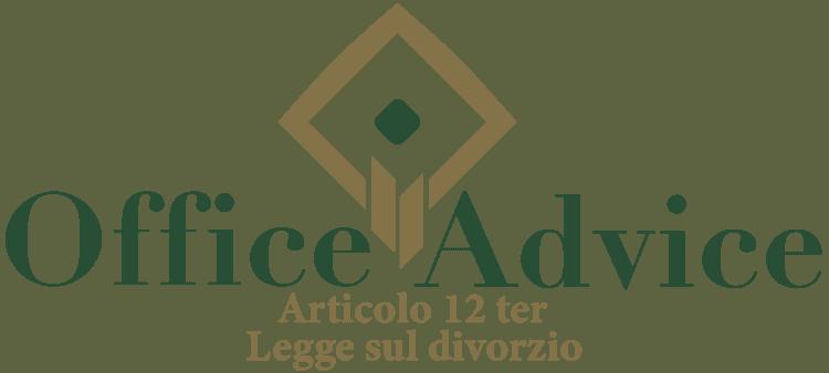 Articolo 12 ter - Legge sul divorzio
