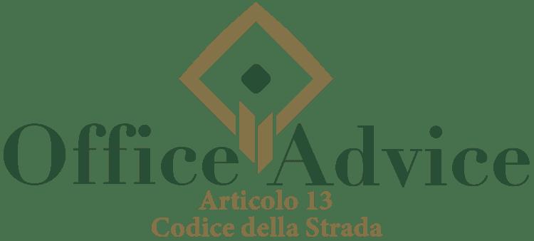 Articolo 13 - Codice della Strada