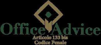 Articolo 133 bis - Codice Penale