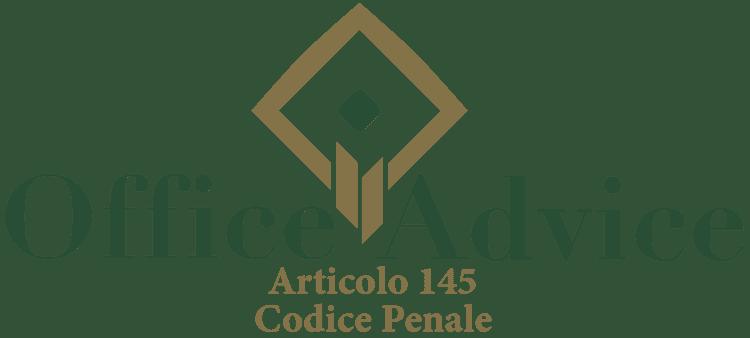 Articolo 145 - Codice Penale