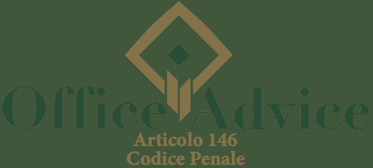 Articolo 146 - Codice Penale