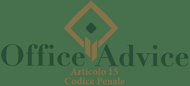 Articolo 15 - Codice Penale