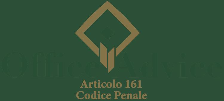 Articolo 161 - Codice Penale