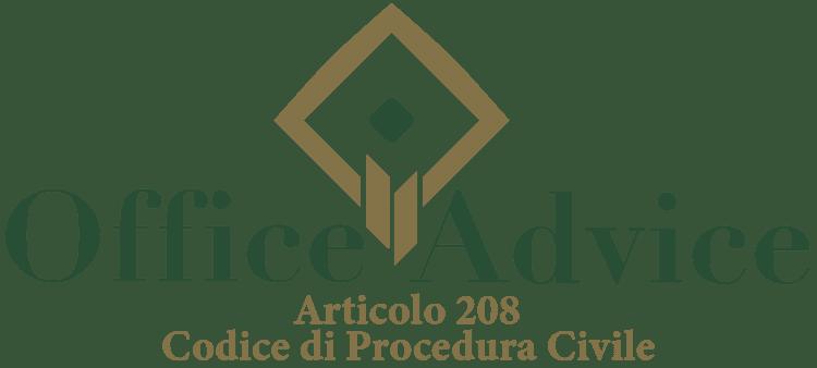 Articolo 208 - Codice di Procedura Civile