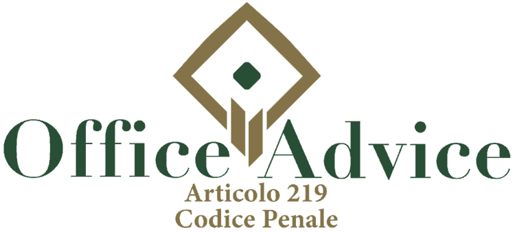 Articolo 219 - Codice Penale