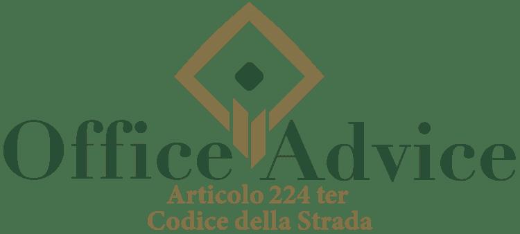 Articolo 224 ter - Codice della Strada