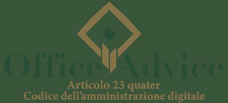 Art. 23 quater - Codice dell'amministrazione digitale