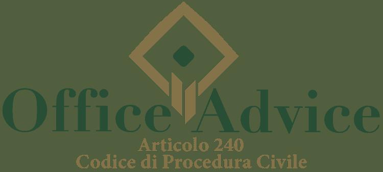 Articolo 240 - Codice di Procedura Civile