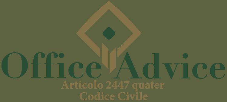 Articolo 2447 quater - Codice Civile