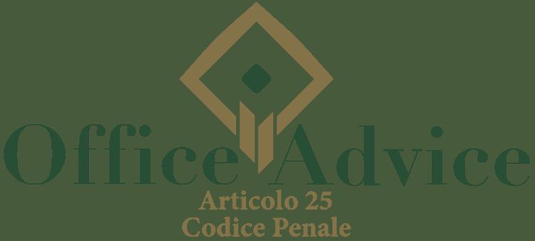 Articolo 25 - Codice Penale