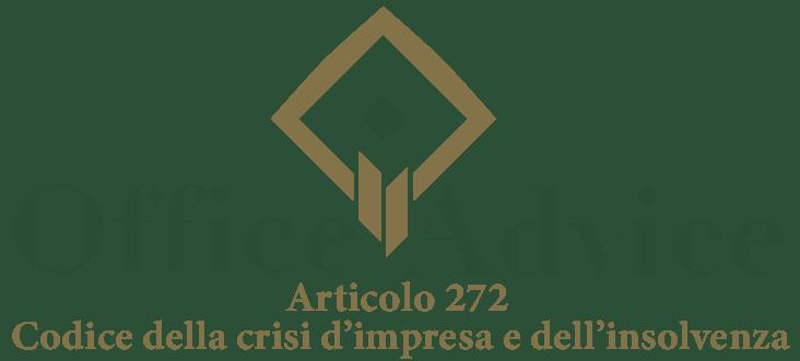 Art. 272 - Codice della crisi d'impresa e dell'insolvenza