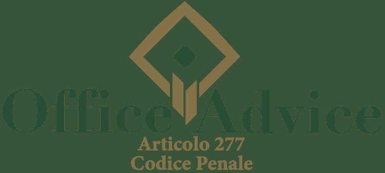 Articolo 277 - Codice Penale