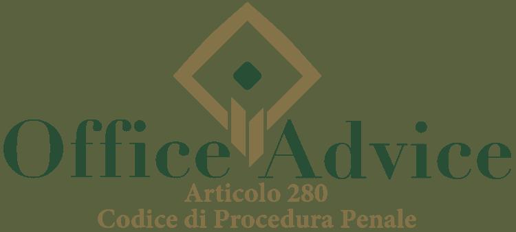Articolo 280 - Codice di Procedura Penale