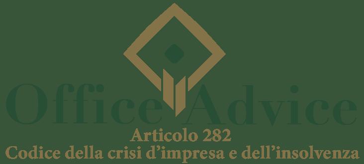Art. 282 - Codice della crisi d'impresa e dell'insolvenza