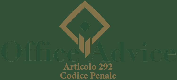 Articolo 292 - Codice Penale