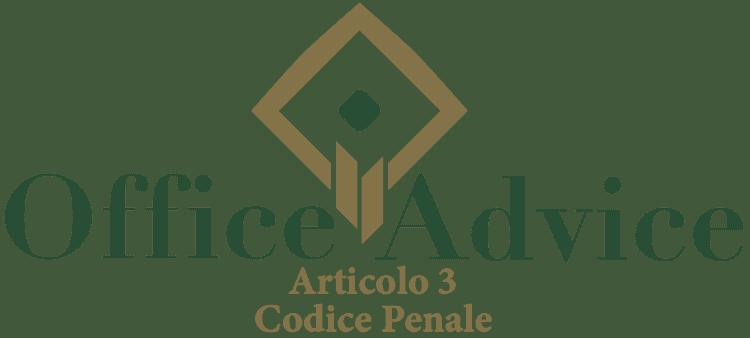 Articolo 3 - Codice Penale