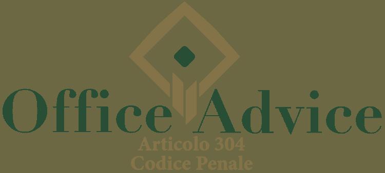 Articolo 304 - Codice Penale