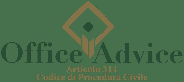 Articolo 314 - Codice di Procedura Civile