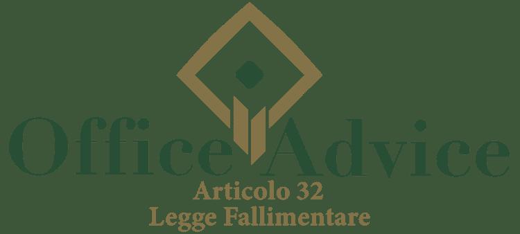 Articolo 32 - Legge fallimentare