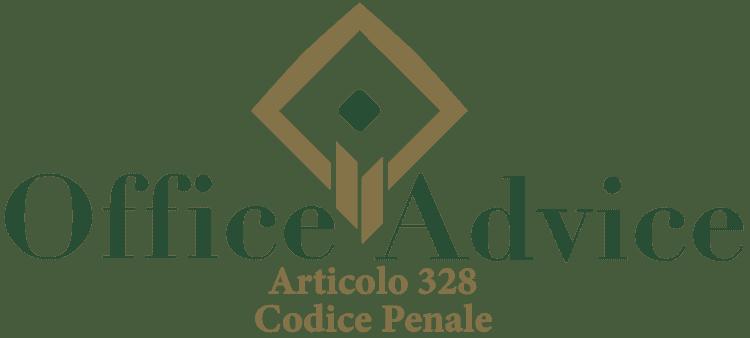 Articolo 328 - Codice Penale