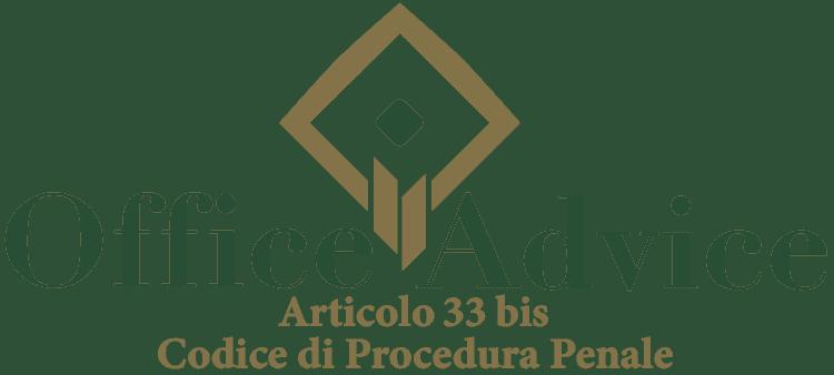 Articolo 33 bis - Codice di Procedura Penale