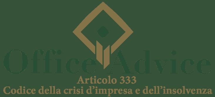 Art. 333 - Codice della crisi d'impresa e dell'insolvenza
