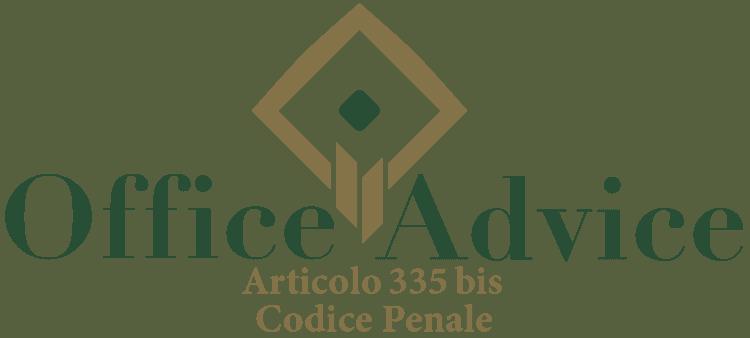 Articolo 335 bis - Codice Penale