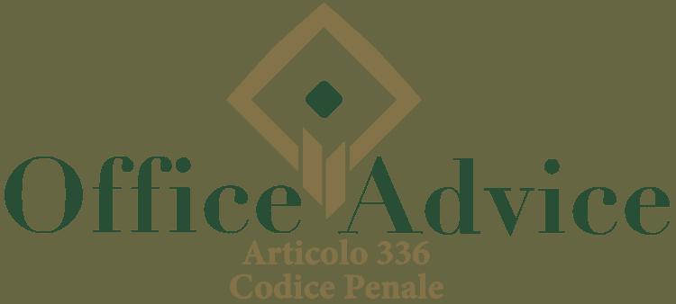 Articolo 336 - Codice Penale