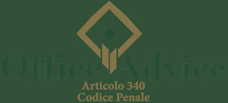Articolo 340 - Codice Penale