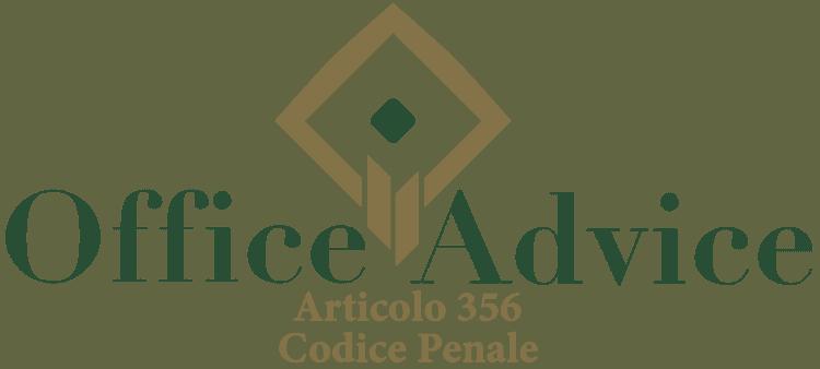 Articolo 356 - Codice Penale