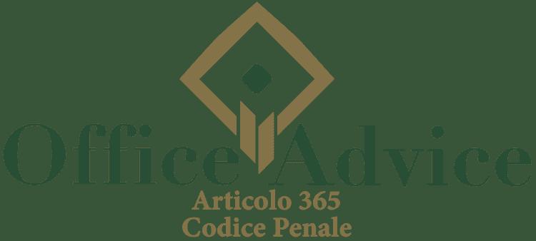 Articolo 365 - Codice Penale