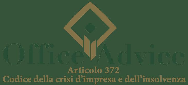 Art. 372 - Codice della crisi d'impresa e dell'insolvenza