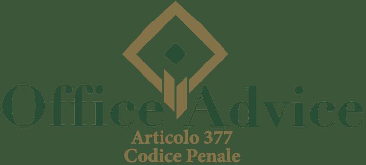Articolo 377 - Codice Penale