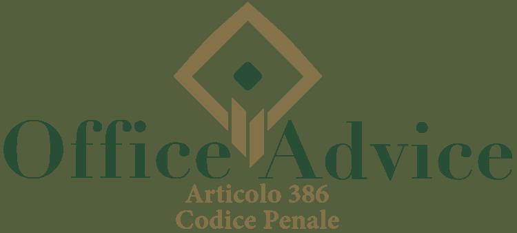 Articolo 386 - Codice Penale