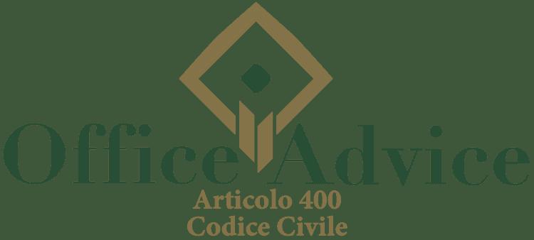 Articolo 400 - Codice Civile