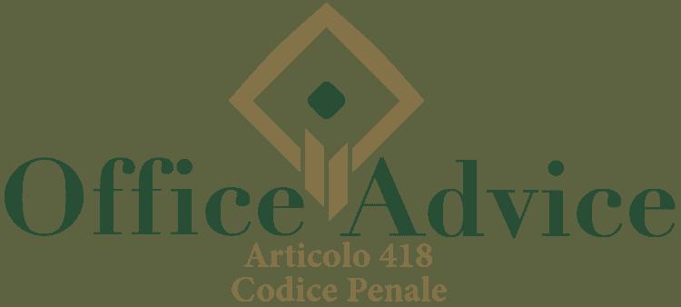 Articolo 418 - Codice Penale