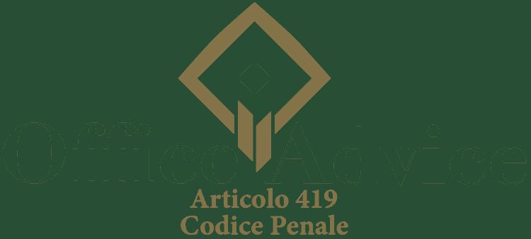 Articolo 419 - Codice Penale