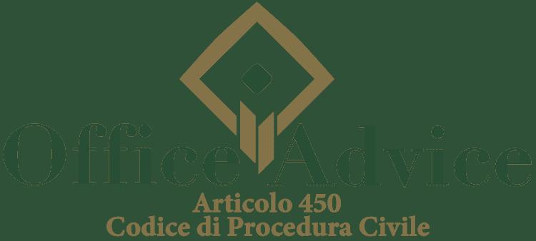 Articolo 450 - Codice di Procedura Civile