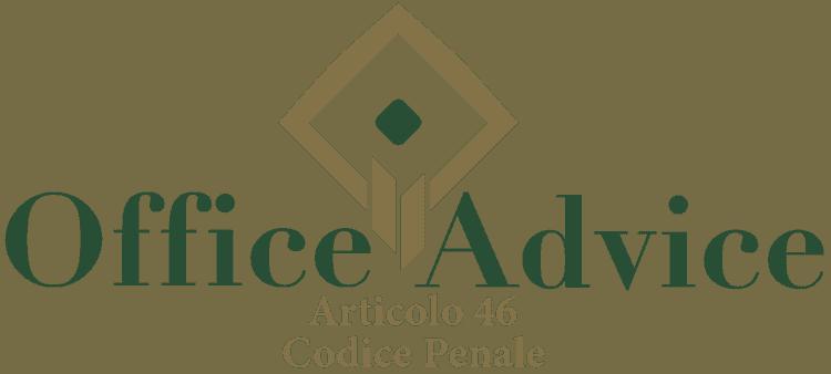 Articolo 46 - Codice Penale