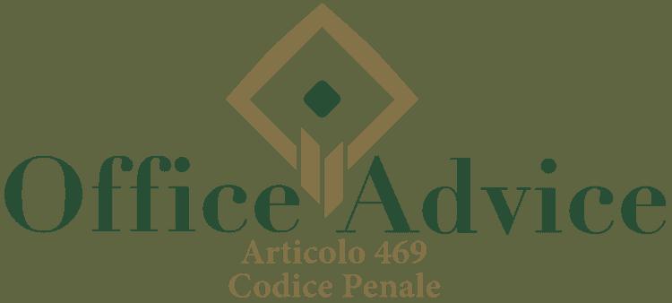 Articolo 469 - Codice Penale