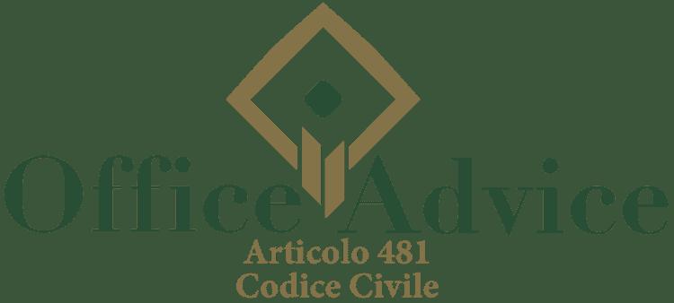 Articolo 481 - Codice Civile