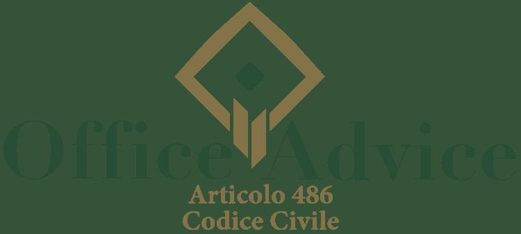 Articolo 486 - Codice Civile