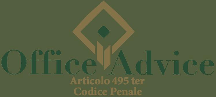 Articolo 495 ter - Codice Penale