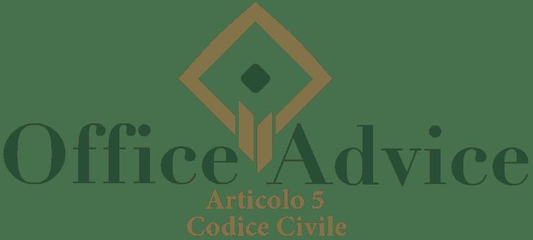 Articolo 5 - Codice Civile