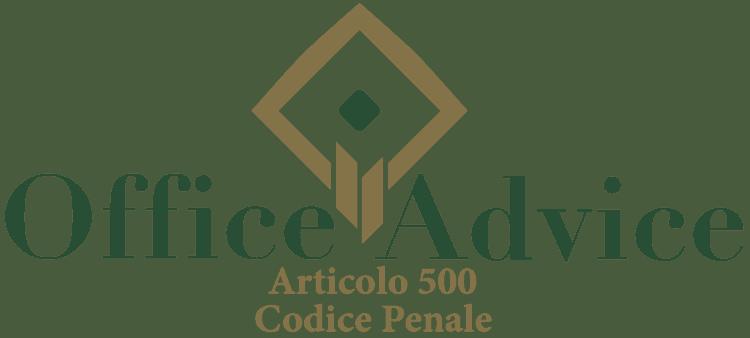 Articolo 500 - Codice Penale
